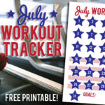 July Workout Tracker {Free Printable}