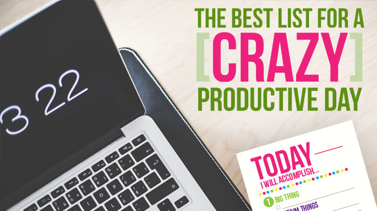 The Best List For A Crazy Productive Day {Free Printable}