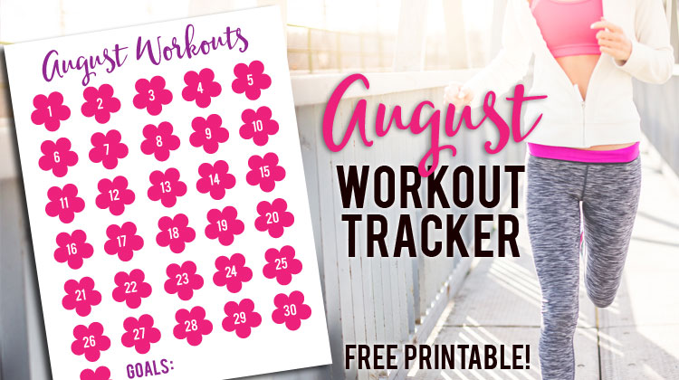 August Workout Tracker {Free Printable}