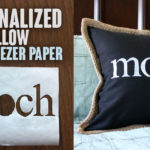Personalized Pillow with Freezer Paper