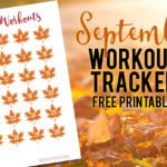 September Workout Tracker {Free Printable}