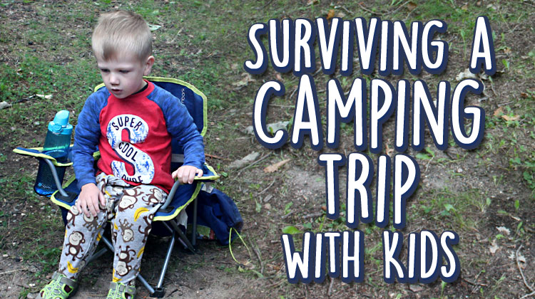 Surviving a Camping Trip with Kids