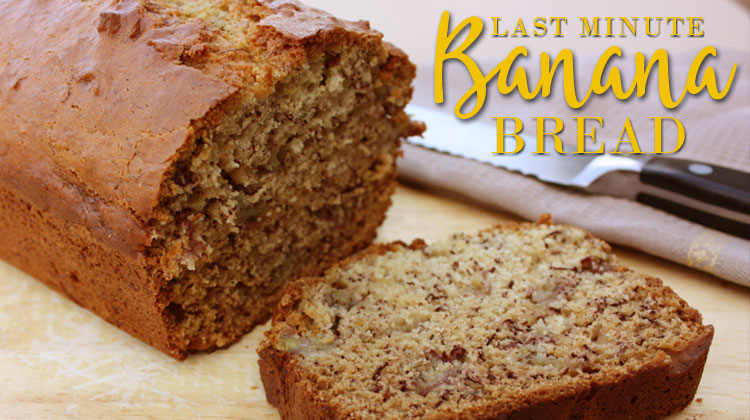 Last Minute Banana Bread