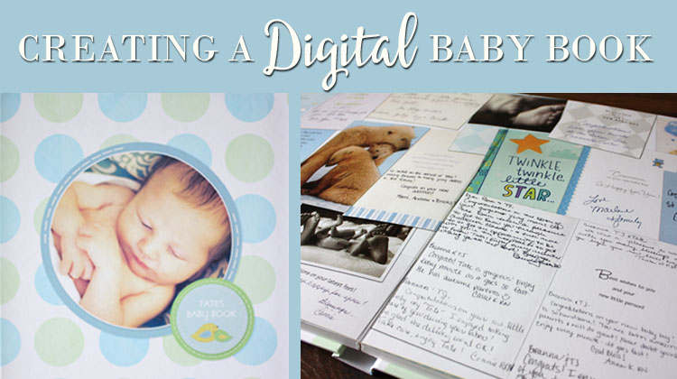 Creating A Digital Baby Book