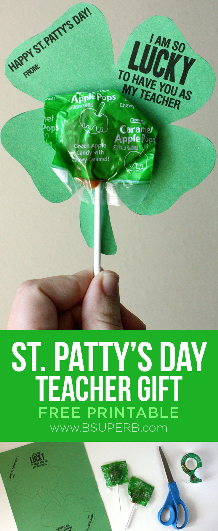 St. Patty's Day Teacher Gift - Free Printable